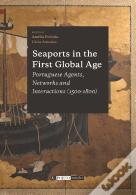 Seaports in the First Global Age