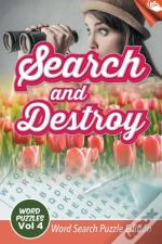 Search And Destroy Word Puzzles Vol 4