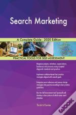 Search Marketing A Complete Guide - 2020