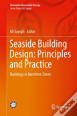 Seaside Building Design: Principles And Practice