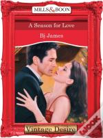 Season For Love (Mills & Boon Desire) (Men Of Belle Terre - Book 1)