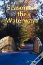 Seasons Of The Waterways