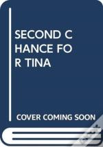 Second Chance For Tina