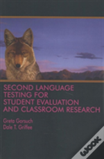 Second Language Testing For Student Eval