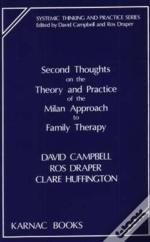 Second Thoughts On The Theory And Practice Of The Milan Approach To Family Therapy