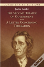 Second Treatise Of Governmentand A Letter Concerning Toleration