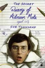 Secret Diary Of Adrian Mole Aged Thirteen And Three Quarters