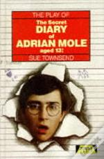 Secret Diary Of Adrian Mole Aged Thirteen And Three Quartersplay