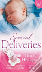 Secret Heirs Of Powerful Men (1) - Special Deliveries: Heir To His Legacy