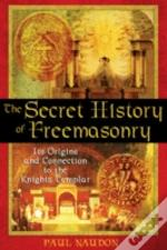 Secret History Of Freemasonry