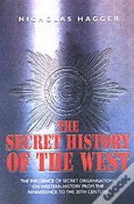 Secret History Of The West