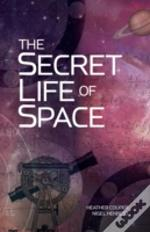 Secret Life Of Space