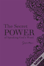 Secret Power Of Speaking Gods Word