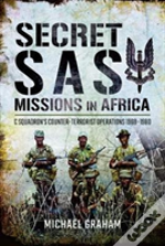 Secret Sas Missions In East Africa