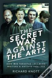 Secret War Against The Arts