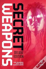 Secret Weapons Deluxe Edition