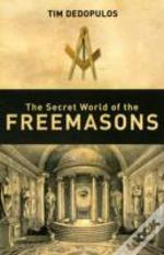 Secret World Of The Freemasons