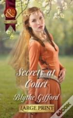 Secrets At Court