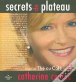 Secrets De Plateau ; 10 Ans De The Ou Cafe