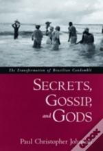 Secrets, Gossip And Gods