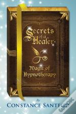 Secrets Of A Healer - Magic Of Hypnother