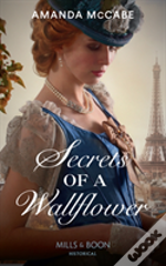 Secrets Of A Wallflower