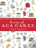 Secrets Of Aga Cakes