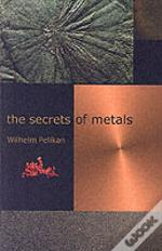 Secrets Of Metals