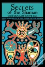 Secrets Of The Shaman
