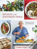 Secrets Of The Southern Table: A Food Lover'S Tour Of The Global South