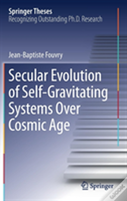 Wook.pt - Secular Evolution Of Self-Gravitating Systems Over Cosmic Age
