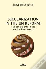 Secularization In The Un Reform