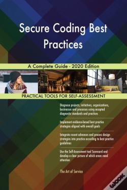 Wook.pt - Secure Coding Best Practices A Complete Guide - 2020 Edition