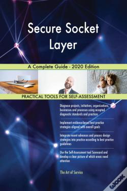 Wook.pt - Secure Socket Layer A Complete Guide - 2020 Edition