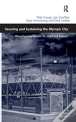 Securing And Sustaining The Olympic City