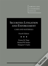 Securities Litigation And Enforcement, Cases And Materials