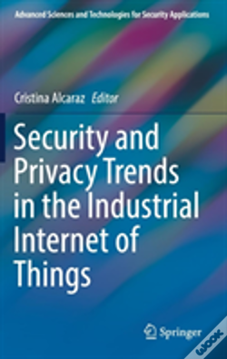 Wook.pt - Security And Privacy Trends In The Industrial Internet Of Things