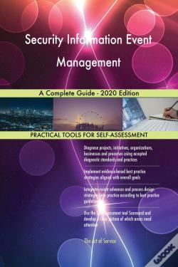 Wook.pt - Security Information Event Management A Complete Guide - 2020 Edition