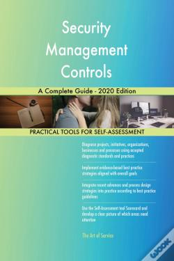 Wook.pt - Security Management Controls A Complete Guide - 2020 Edition