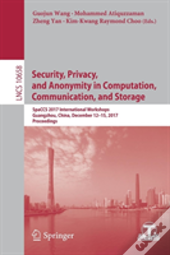 Security, Privacy, And Anonymity In Computation, Communication, And Storage