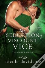Seduction Of Viscount Vice