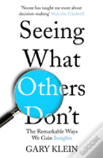 Seeing What Others Don'T