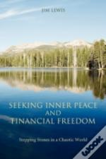 Seeking Inner Peace And Financial Freedom