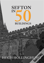 Sefton In 50 Buildings