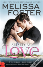Seized By Love (Love In Bloom: The Ryders)