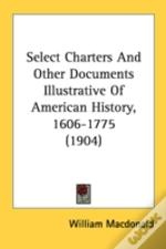 Select Charters And Other Documents Illu