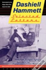 SELECTED LETTERS OF DASHIELL HAMMETT