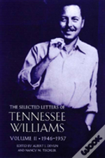 Selected Letters Of Tennessee Willams1946-1957