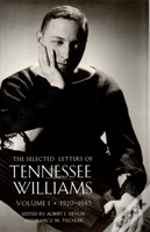 Selected Letters Of Tennessee Williams1920-1945