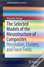 Selected Models Of The Mesostructure Of Composites
